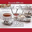Devonshire Scream: A Tea Shop Mystery, Book 17 Audiobook by Laura Childs Narrated by Barbara McCulloh