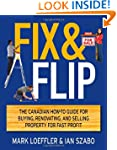 Fix and Flip: The Canadian How-To Gui...