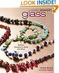 Create Jewelry - Glass: Brilliant Des...