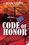 Code of Honor (1602828857) by Radclyffe