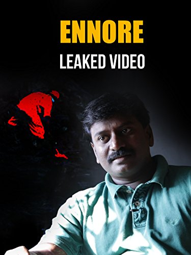 Clip: Ennore Leaked Video on Amazon Prime Video UK