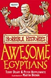 The Awesome Egyptians (Horrible Histories) (Horrible Histories)