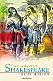 Circumstantial Shakespeare (Oxford Wells Shakespeare Lectures)