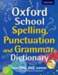 Oxford School Spelling, Punctuation a...