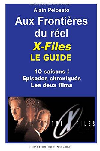 X-Files le Guide Aux frontières du réel