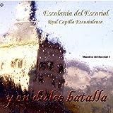 Dulce Batalla: Musica Del Monasterio Del Escorial