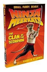 The Clan of the Scorpion (Ninja Meerkats 1)