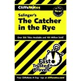 CliffsNotes on Salinger's The Catcher in the Rye (Cliffsnotes Literature Guides) ~ Stanley P. Baldwin