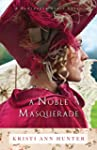 A Noble Masquerade (Hawthorne House B...