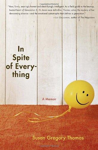 In Spite of Everything: A Memoir