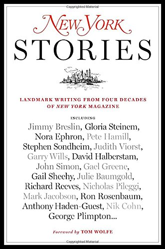New York Stories: Landmark Writing from Four Decades of New York Magazine (The New York Four compare prices)