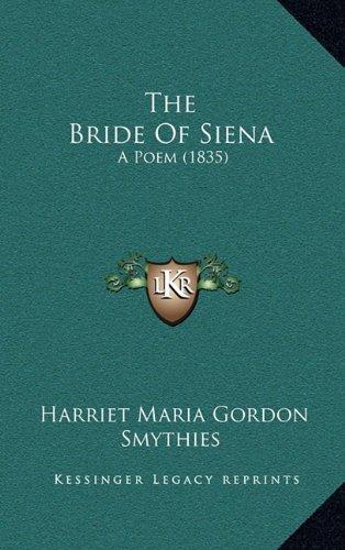 The Bride of Siena: A Poem (1835)