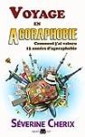 Voyage en Agoraphobie: Comment j'ai v...