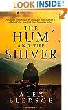 The Hum and the Shiver: A Novel of the Tufa (Tufa Novels)
