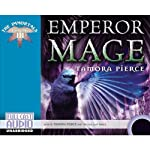 Emperor Mage: The Immortals: Book 3 (       UNABRIDGED) by Tamora Pierce