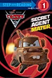 img - for Secret Agent Mater (Disney/Pixar Cars 2) (Step into Reading) book / textbook / text book