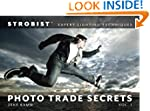 Strobist Photo Trade Secrets: Expert...