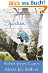 Spoken For: Embracing Who You Are and...