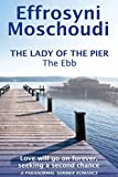 The Lady of the Pier: The Ebb