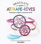 Kit Bracelets attrape r�ves - Techniq...