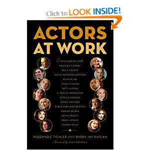 Actors at Work Rosemarie Tichler, Barry Jay Kaplan and Mike Nichols