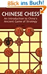 Chinese Chess: An Introduction to Chi...