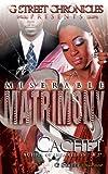 Miserable Matrimony (G Street Chronicles Presents)