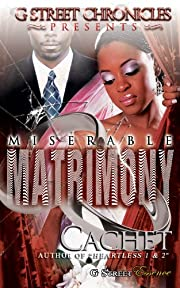 Miserable Matrimony (G Street Chronicles Presents)