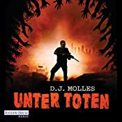 Unter Toten 1 | D. J. Molles