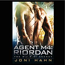 Agent M4: Riordan: D.I.R.E. Agency Series #4 (       UNABRIDGED) by Joni Hahn Narrated by Fred Filbrich