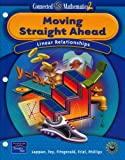 img - for Moving Straight Ahead: Linear Relationships (Connected Mathematics 2, Grade 7) book / textbook / text book