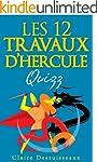 Les douze travaux d'Hercule - Quizz (...