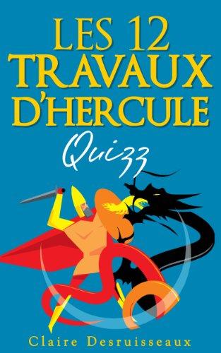 Couverture du livre Les douze travaux d'Hercule - Quizz