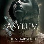 The Asylum | John Harwood