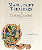 img - for Manuscript Treasures of Durham Cathedral book / textbook / text book