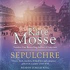 Sepulchre Hörbuch von Kate Mosse Gesprochen von: Lorelei King
