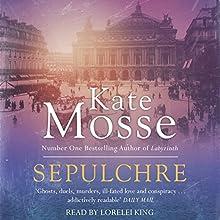 Sepulchre | Livre audio Auteur(s) : Kate Mosse Narrateur(s) : Lorelei King