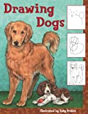 Drawing Dogs (Turtleback School & Library Binding Edition) (0613724755) by Bratun, Katy