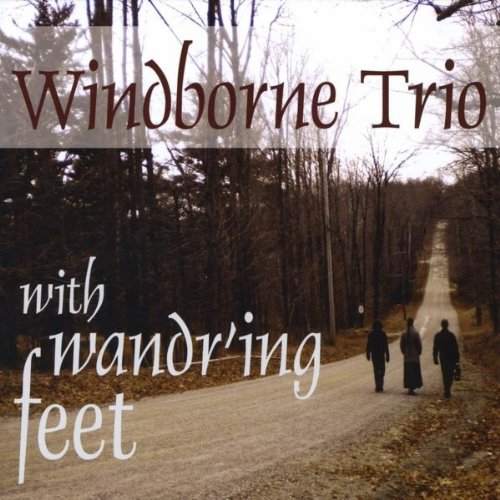 With Wand'Ring Feet by Windborne Trio