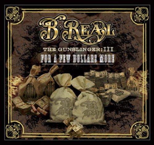 B Real - Gunslinger 3: For A Few Dollars More - Zortam Music