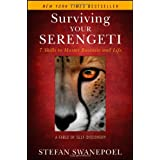 Surviving Your Serengeti: 7 Skills to Master Business and Life ~ Stefan Swanepoel