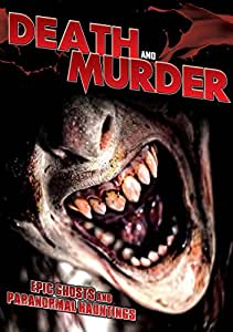 Death & Murder: Epic Ghosts & Paranormal Hauntings [DVD] [Region 1] [US Import] [NTSC]