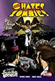 Jesus Hates Zombies/Lincoln Hates Werewolves, Volume 2