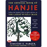 The Official Book of Hanjie: 100 Puzzlesby Timothy E Parker