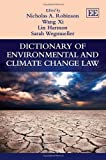 img - for Dictionary of Environmental and Climate Change Law (Elgar Original Reference) by Nicholas A. Robinson (2013-07-31) book / textbook / text book