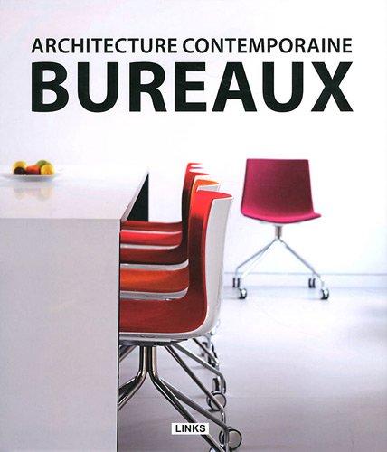 Architecture contemporaine : bureaux