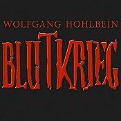 Blutkrieg: Die Edition | Wolfgang Hohlbein