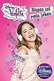 Disney Violetta Band 6 - Singen ist mein Leben