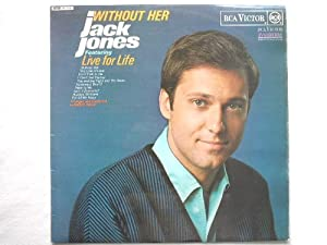 Jones, Jack Without Her LP RCA Victor SF7935 EX/EX 1970s orange label