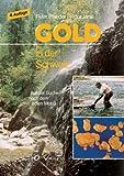 Gold in der Schweiz. Auf der Suche nach dem edlen Metall
